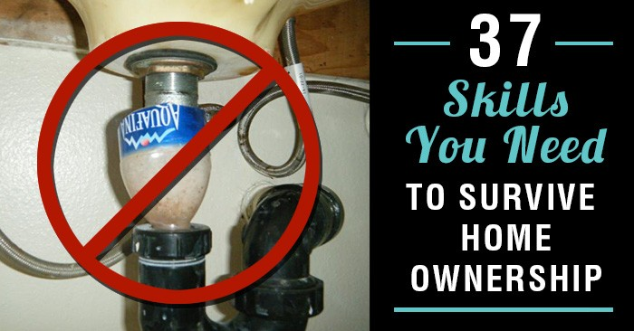 36 Skills You Need to Survive Homeownership