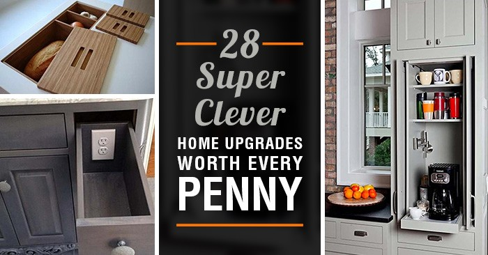 28 super clever home upgrades worth every penny for Home upgrades
