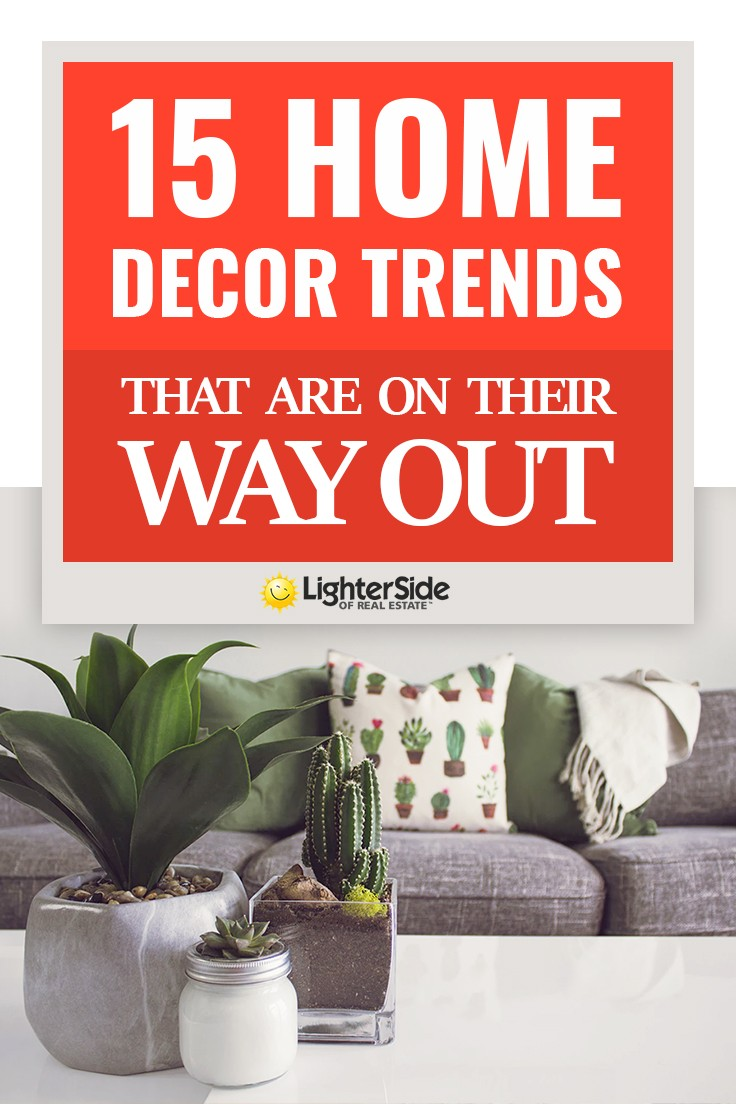 15 Home Decor Trends That Are On Their Way Out
